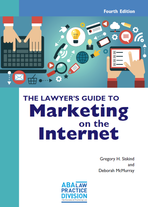 Lawyers Guide to Marketing on the Internet - 4th edition - 2017
